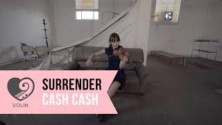 Surrender (Cash Cash) - V.OLIN - Violin Cover