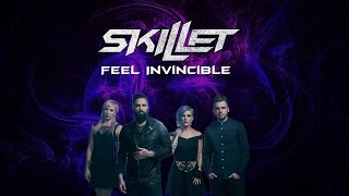 Skillet - Feel Invincible Lyrics