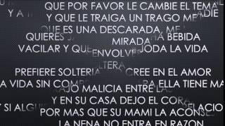 Mala y Descarada - Luigi 21 ft. Pusho - Letra