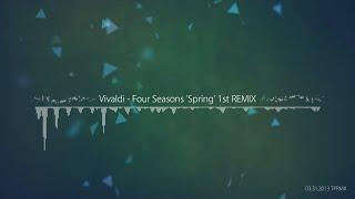 [TPRMX] Vivaldi - Four Seasons 'Spring' 1st REMIX
