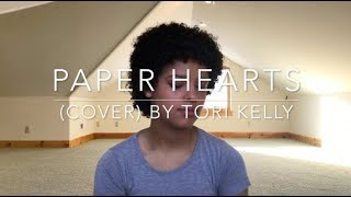 Paper Hearts (cover) By Tori Kelly