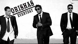 Everyday | Orishas