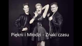 Piękni i Młodzi - Znaki Czasu (Official Audio 2014)