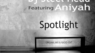 Dj Steel Head feat. Aniyah - Spotlight (  Original Mix ) TEASER * MGK RECORDS #008