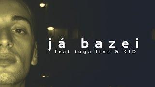 LEMY C/ TUGA LIVE & KID -JÁ BAZEI