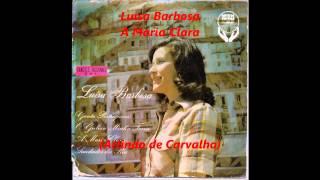 Luisa Barbosa - A Maria Clara (Arlindo de Carvalho)