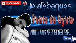 Ponto de Ogum (jr.atabaques)
