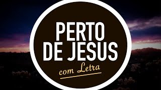 PERTO DE JESUS | CD JOVEM | MENOS UM