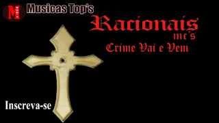 Racionais Mc's - Crime Vai e Vem + Letra (Ao Vivo)