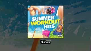 Summer Workout Hits: The Album - Out Now - TV Ad
