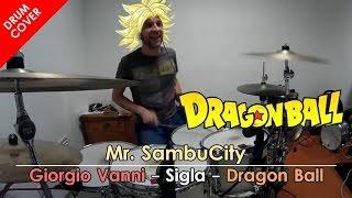 DRAGONBALL - sigle cartoni animati - DRUM COVER | MrSambuCity
