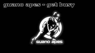 GUANO APES - GET BUSY