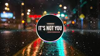ONEDUO & TwoWorldsApart - It's Not You