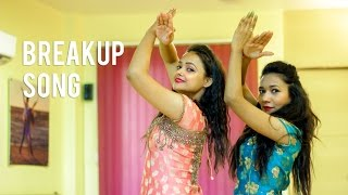 Breakup Song   Ae Dil hai Mushkil   Dance Choreography   Aditi and Bhawna