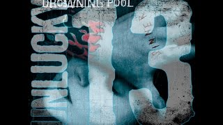 Sinner by Drowning Pool from Sinner (Unlucky 13th Anniversary Deluxe Edition)