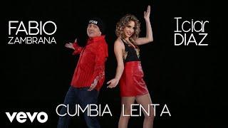 Fabio Zambrana - Cumbia Lenta ft. Iciar Diaz