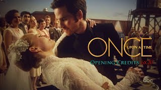 Once Upon A Time [6x20] - The Song in Your Heart - Opening Credits