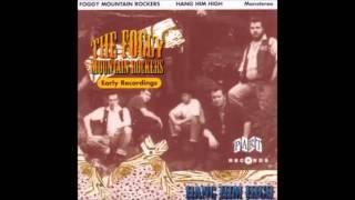 Foggy Mountain Rockers- Noch'n Bier