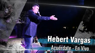 Hebert Vargas - Acuérdate  [Audio en vivo]