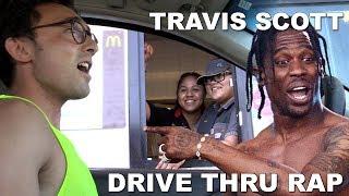 Travis Scott (Sicko Mode) Drive Thru Rap