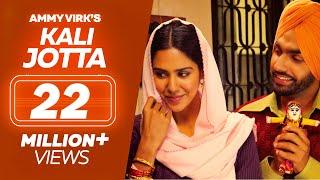 Kali Jotta | Nikka Zaildar 2 | Ammy Virk, Sonam Bajwa | Latest Punjabi Song 2017 | Lokdhun Punjabi width=