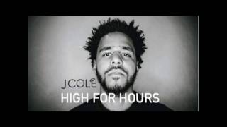 J. Cole - High For Hours (Amiel Divine Remix)