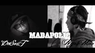 MADAPOLIC Dasorit ft nyjahman  NaturalProduccion