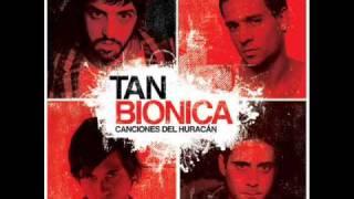 El Huracan - Tan Bionica