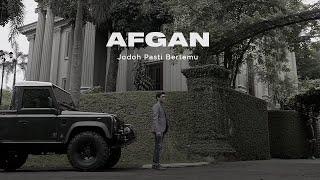 Jodoh Pasti Bertemu - Afgan