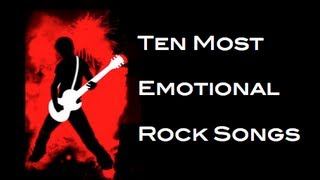 The Top 10 Most Emotional Rock Songs