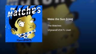 Wake the Sun (Live)