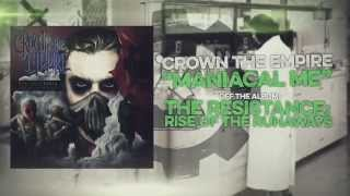 Crown the Empire - Maniacal Me