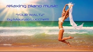 Most Beautiful Relaxing Soft Piano Music Romantic Relaxing Instrumenal Music Relaxing Ocean