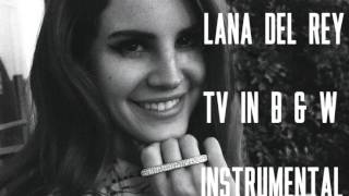 Lana Del Rey - Tv In Black And White (Instrumental)