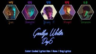 Day6 - Goodbye Winter(겨울이 간다) [Color Coded Han|Rom|Eng Lyrics]