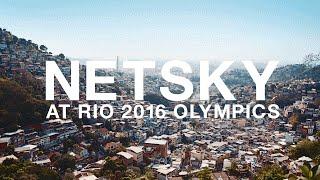Under the skin: Netsky at The 2016 Rio Olympics