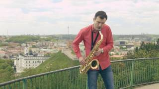 Luis Fonsi - Despacito ft. Daddy Yankee - Saxophone cover by Juozas Kuraitis