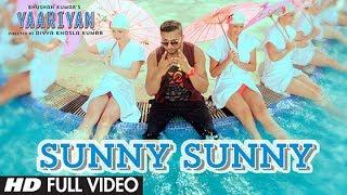 """Sunny Sunny Yaariyan"" Full Video Song (Film Version) | Himansh Kohli, Rakul Preet"