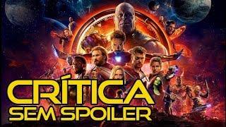 Vingadores: Guerra Infinita - CRÍTICA SEM SPOILER