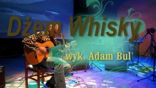 Dżem Whisky- wyk. Adam Bul LIVE    www.adambul.pl