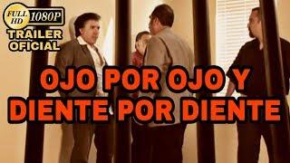Ojo por Ojo y Diente Por Diente - La Ley Del Talion (Trailer) © 2010 Producciones Montiel