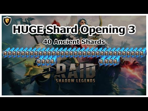 RAID: SL - HUGE Shard Opening 3 (40 Ancient)