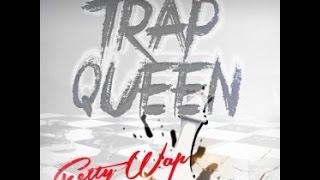 Fetty Wap Trap Queen Official Video