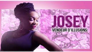 Josey - Vendeur d'illusion
