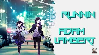 ◄ Nightcore ► Runnin' (Lyrics)