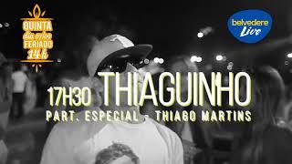 TARDEZINHA DO THIAGUINHO