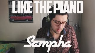 Sampha - (No One Knows Me) Like The Piano (Cover)