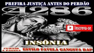 A286 - INSÔNIA - Prefira A Justiça Antes do Perdão
