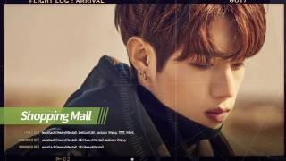 [GOT7] FLIGHTLOG:ARRIVAL [PRE] Shopping Mall