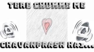CHUMME ME CHAVANPRASH HAI | ARJUN KAPOOR | NEW SONG | WHATSAPP 30 SEC STATUS | LOV-E-CLIPS width=